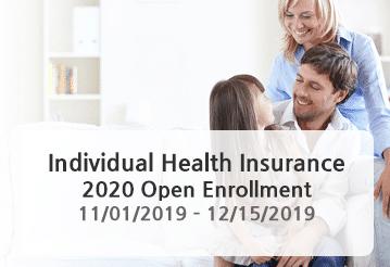 Individual Health Insurance >> Individual Health Insurance 2020 Open Enrollment