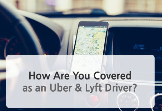 How are you covered as an Uber & Lyft driver