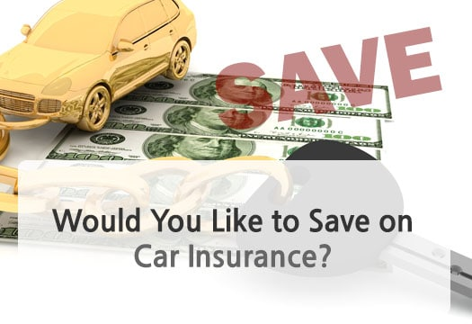 Would You Like to Save on Car Insurance